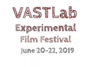 Entries open for VAST Lab Experimental Film Festival