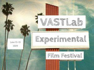 VAST Experimental Film Festival