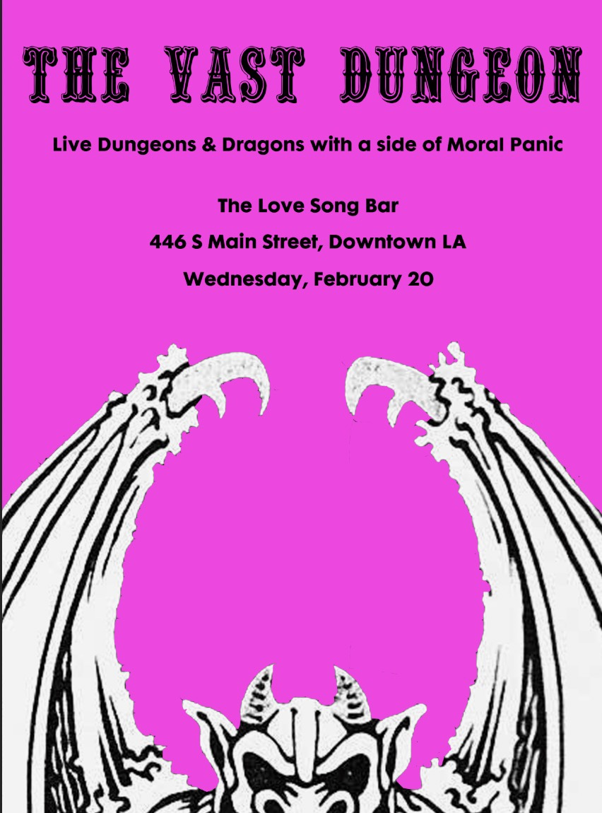 The VAST Dungeon returns on Weds 2/20