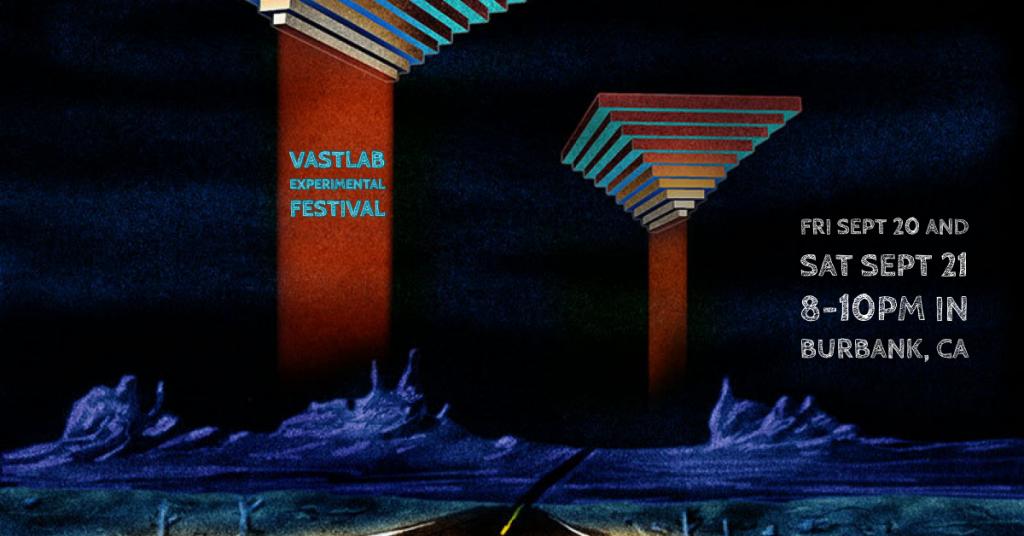 2019 VASTLAB EXPERIMENTAL FESTIVAL
